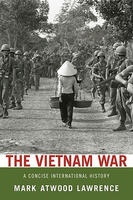 The Vietnam War By Lawrence, Mark Atwood