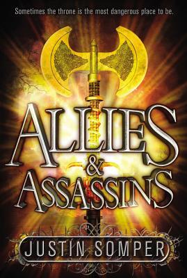 Allies & Assassins By Somper, Justin